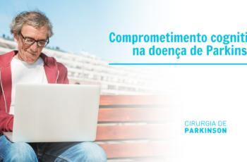 Comprometimento cognitivo na doença de Parkinson
