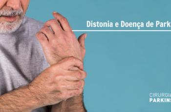 Distonia e Doença de Parkinson