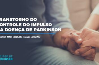 Transtorno do controle do impulso na doença de Parkinson